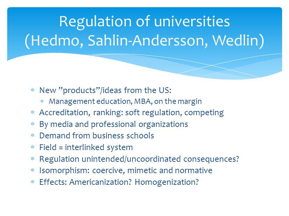 Regulation of universities (Hedmo, Sahlin-Andersson, Wedlin)