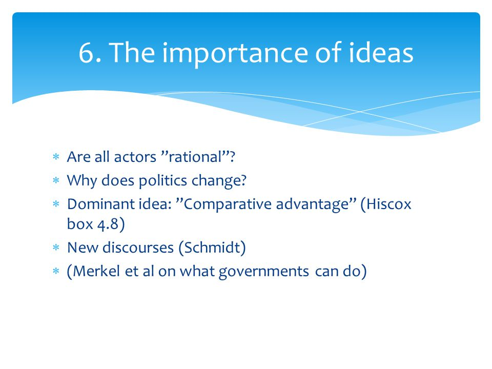 6. The importance of ideas