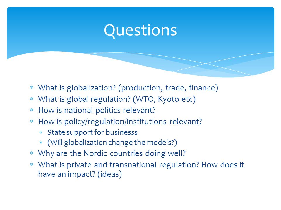 globalization questionnaire Globalization questionnaire according to investopediacom, globalization is defined as the tendency of investment funds and businesses to move beyond domestic and national markets to other markets around the globe, thereby increasing the interconnectedness of different markets - globalization questionnaire essay introduction.