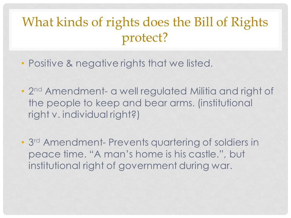 What kinds of rights does the Bill of Rights protect