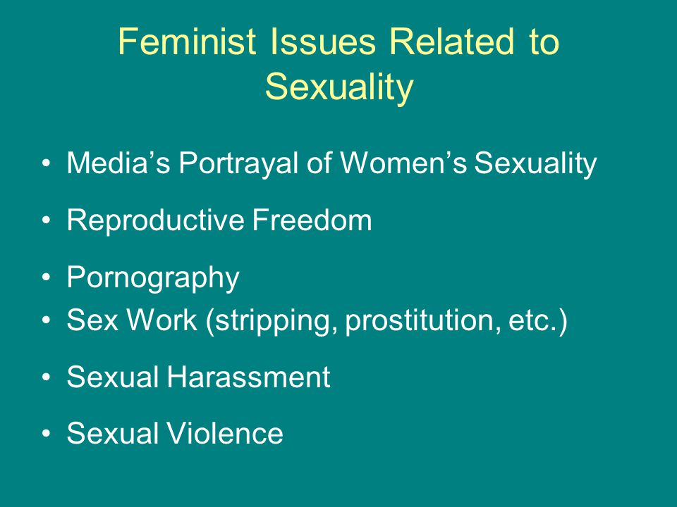 Feminist Issues Related to Sexuality