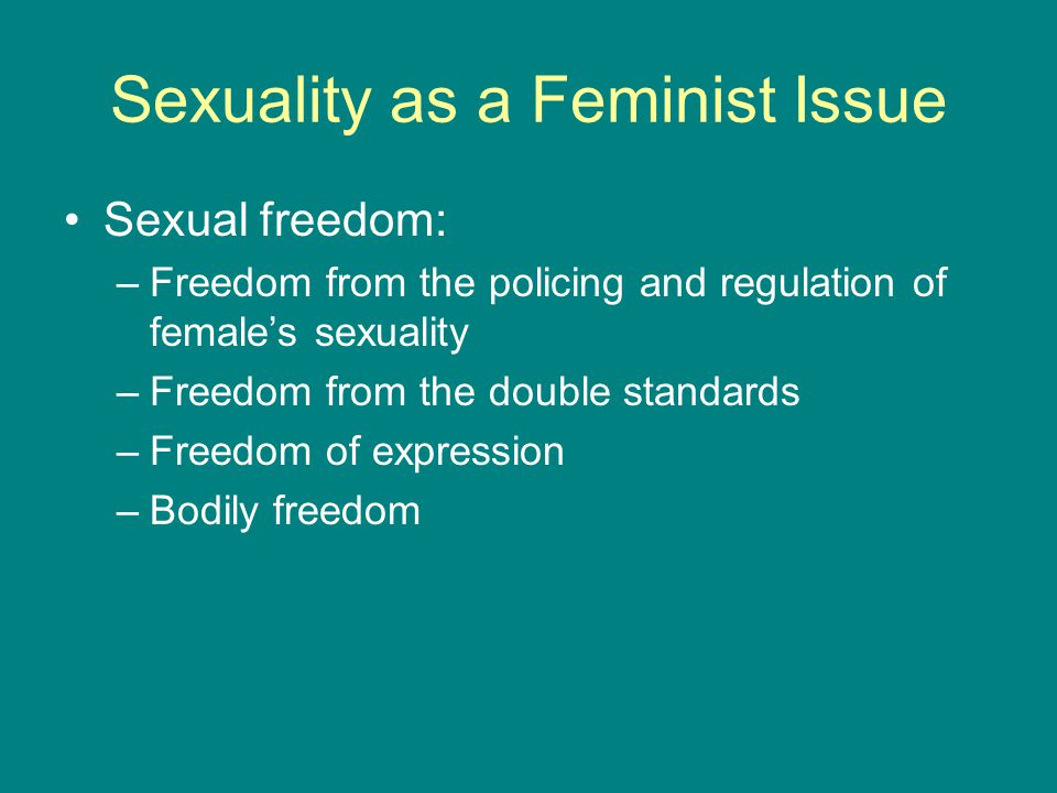 Sexuality as a Feminist Issue