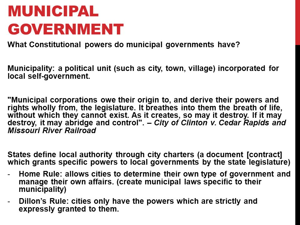 Municipal Government What Constitutional powers do municipal governments have
