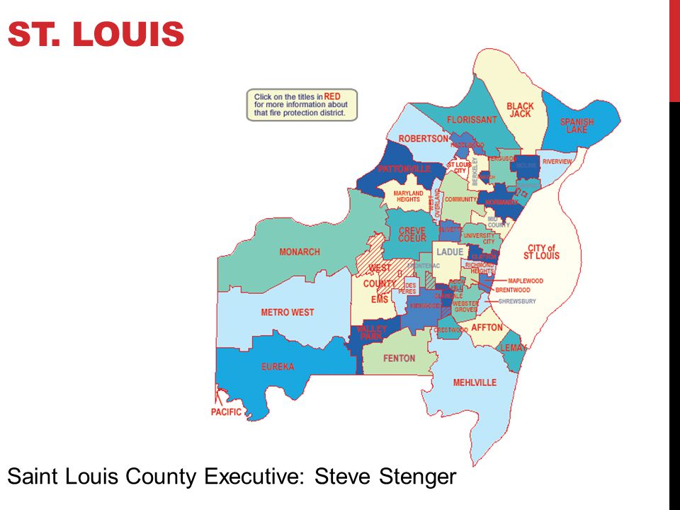 St. Louis Saint Louis County Executive: Steve Stenger