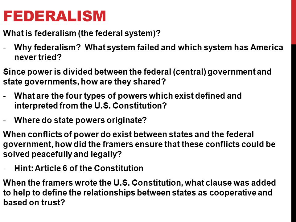 federalism What is federalism (the federal system)