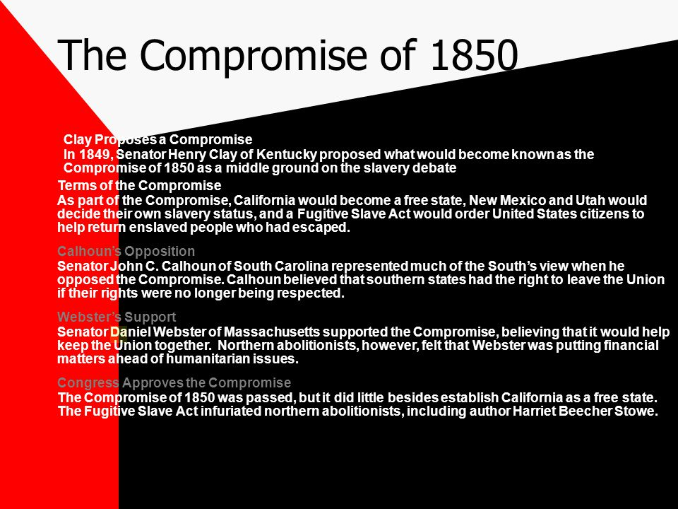 The Compromise of 1850 Clay Proposes a Compromise