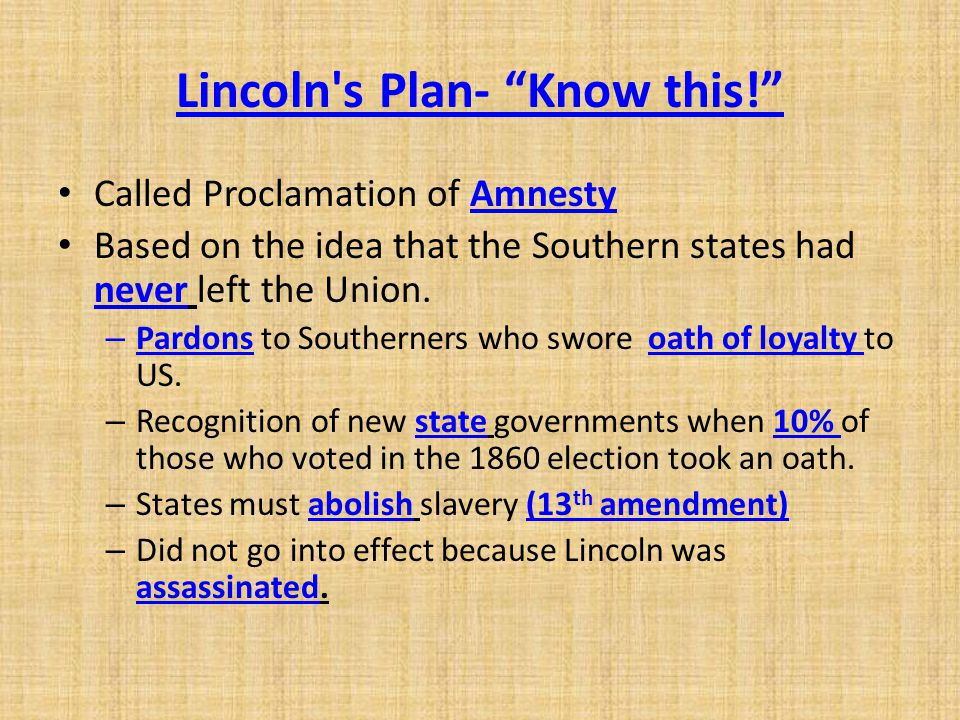 Lincoln s Plan- Know this!