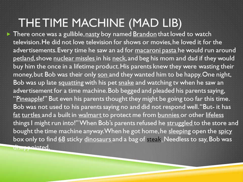 The time machine (mad lib)