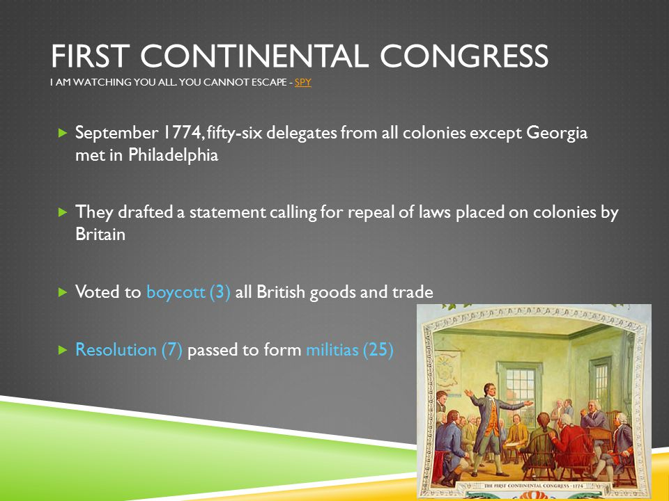 First continental congress I am watching you all