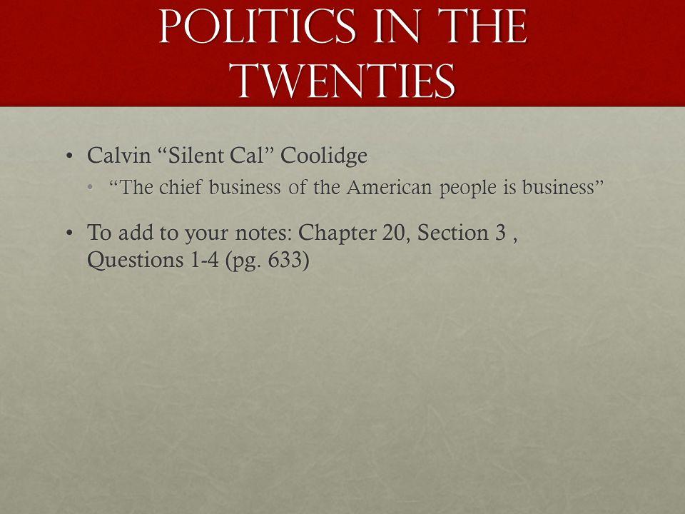 POLITICS IN THE TWENTIES
