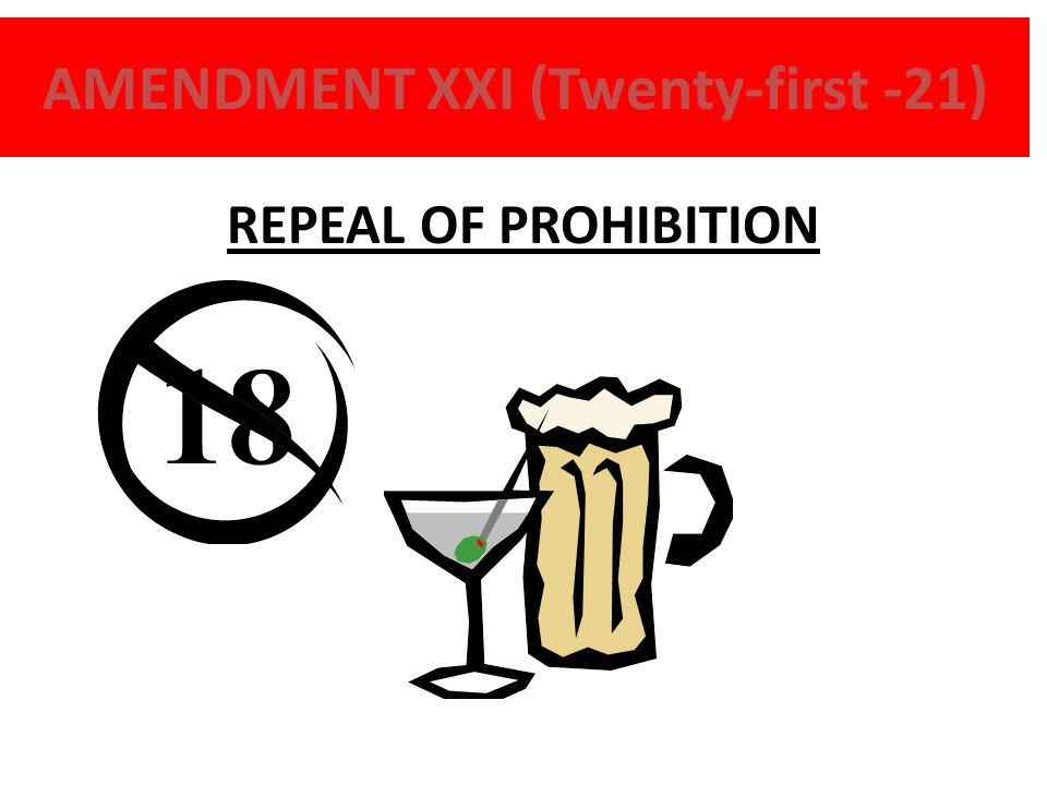 AMENDMENT XXI (Twenty-first -21)