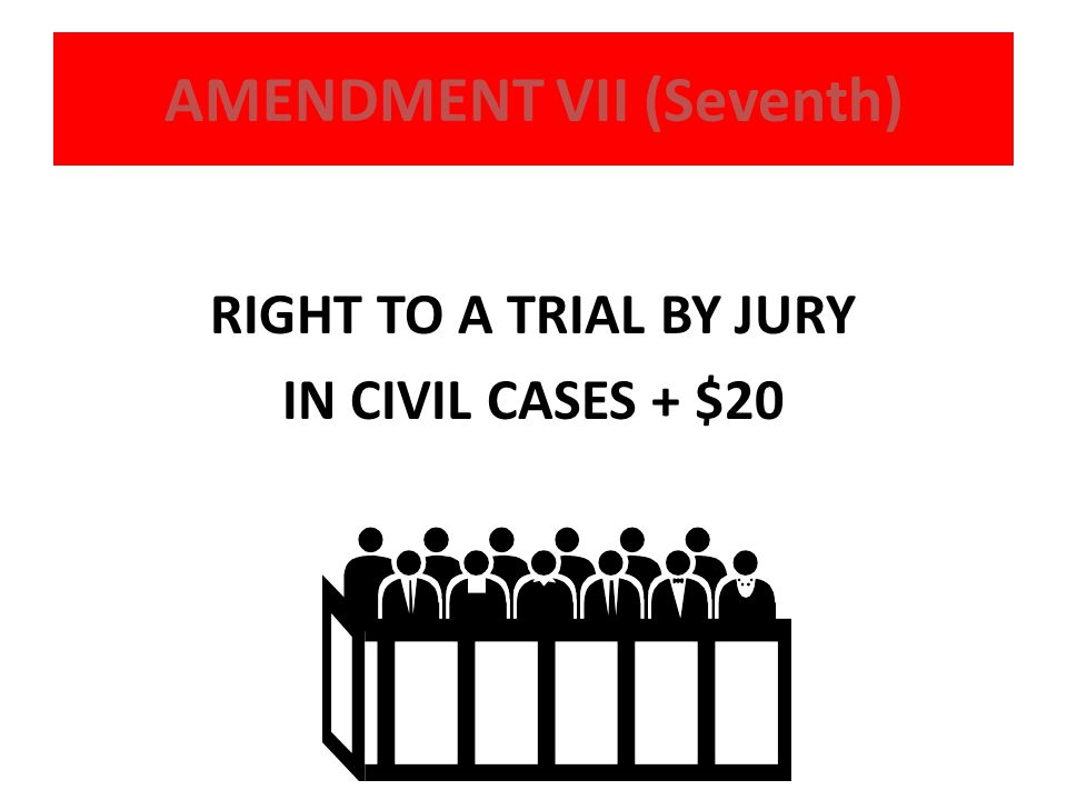 AMENDMENT VII (Seventh)