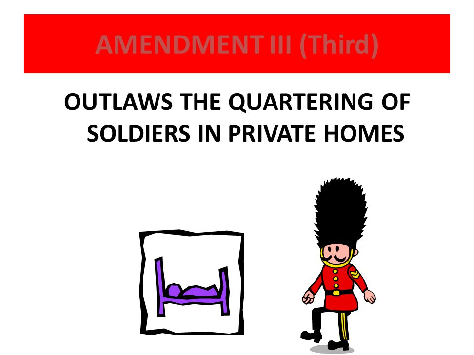 OUTLAWS THE QUARTERING OF SOLDIERS IN PRIVATE HOMES