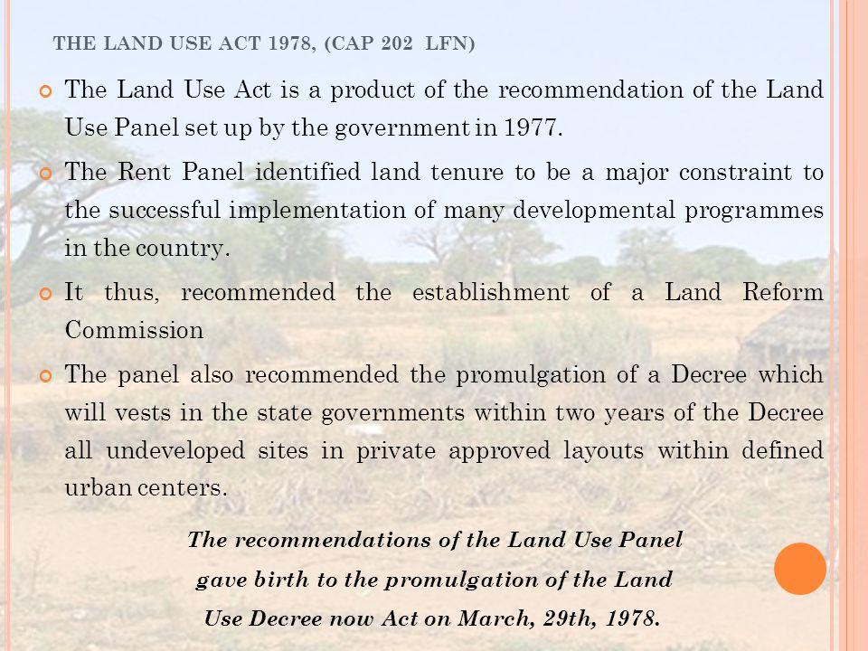 It thus, recommended the establishment of a Land Reform Commission