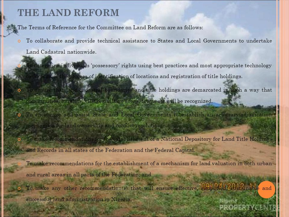 THE LAND REFORM The Terms of Reference for the Committee on Land Reform are as follows: