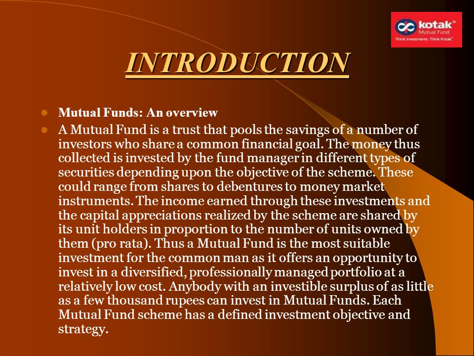 INTRODUCTION Mutual Funds: An overview