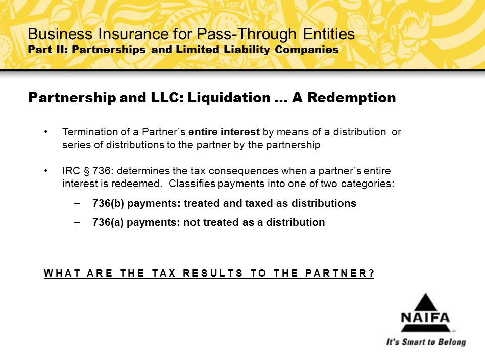 Partnership and LLC: Liquidation … A Redemption