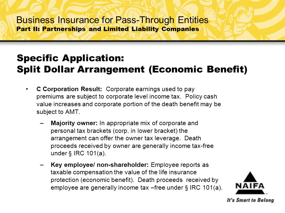 Specific Application: Split Dollar Arrangement (Economic Benefit)
