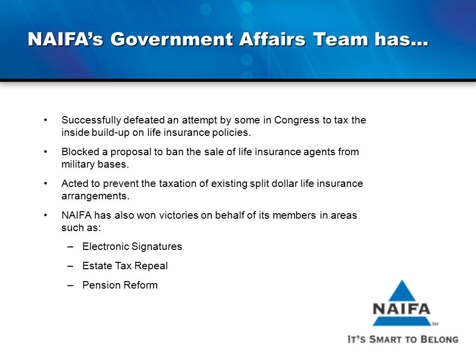 NAIFA's Government Affairs Team has...