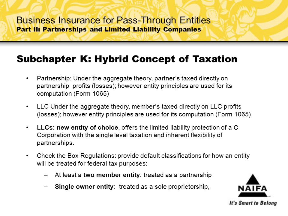 Subchapter K: Hybrid Concept of Taxation