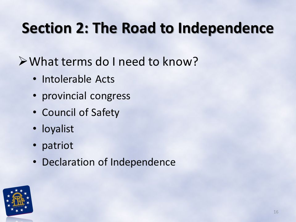 Section 2: The Road to Independence