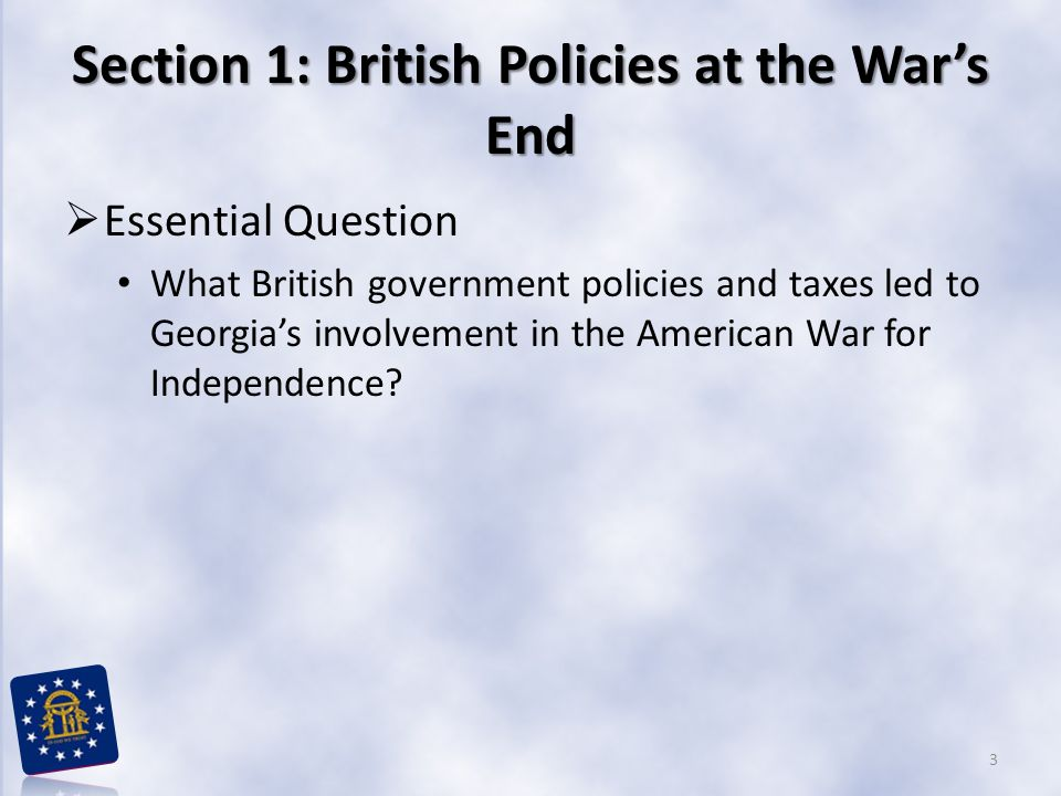 Section 1: British Policies at the War's End