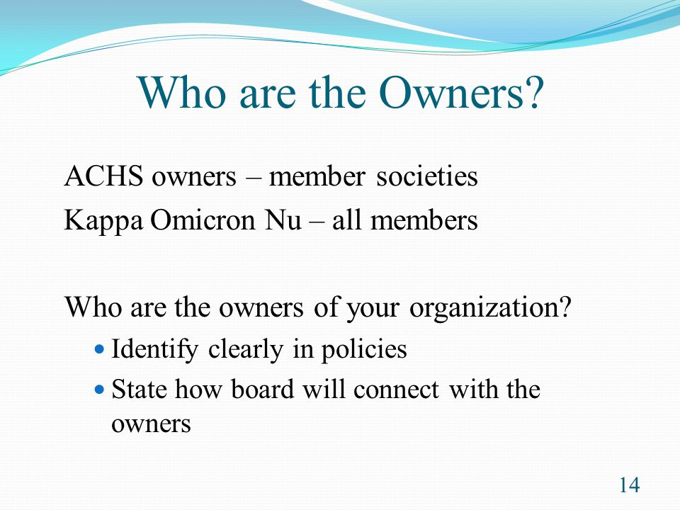 Who are the Owners ACHS owners – member societies