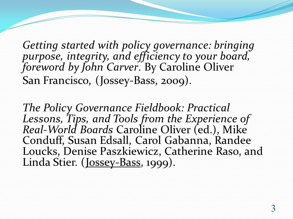 An Introduction To The Policy Governance 174 Model Created By