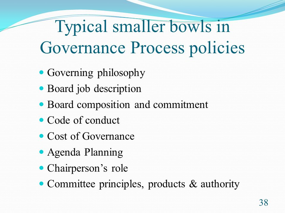 Typical smaller bowls in Governance Process policies