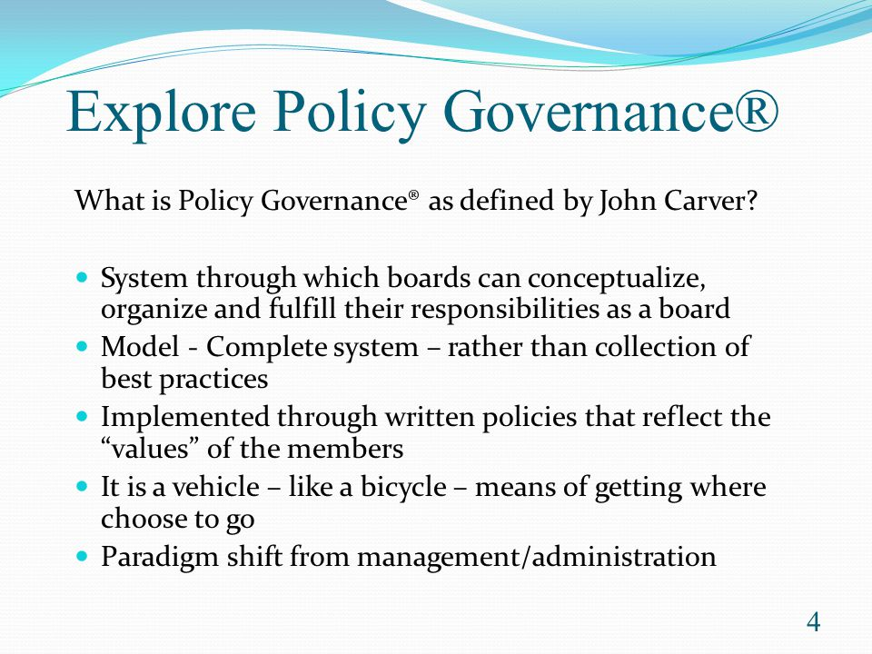 Explore Policy Governance®
