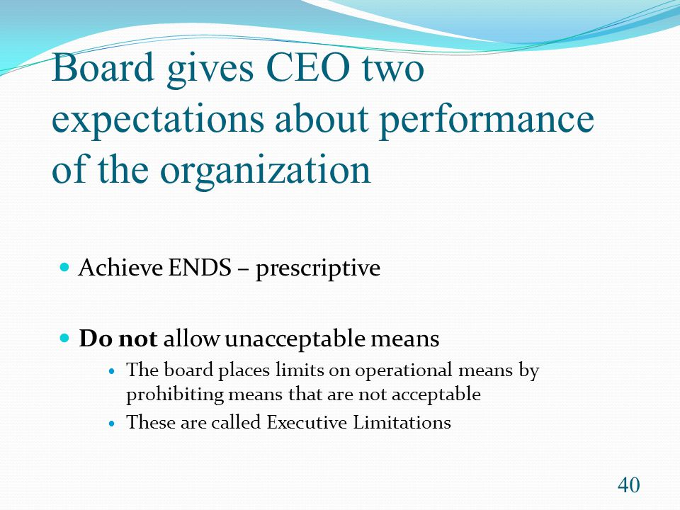 Board gives CEO two expectations about performance of the organization