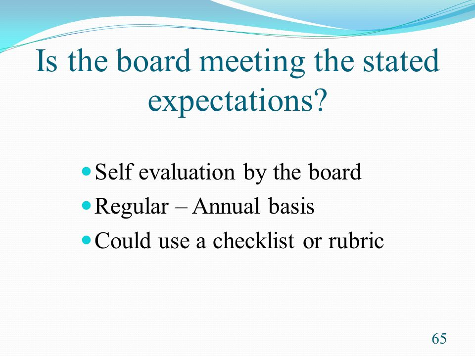 Is the board meeting the stated expectations
