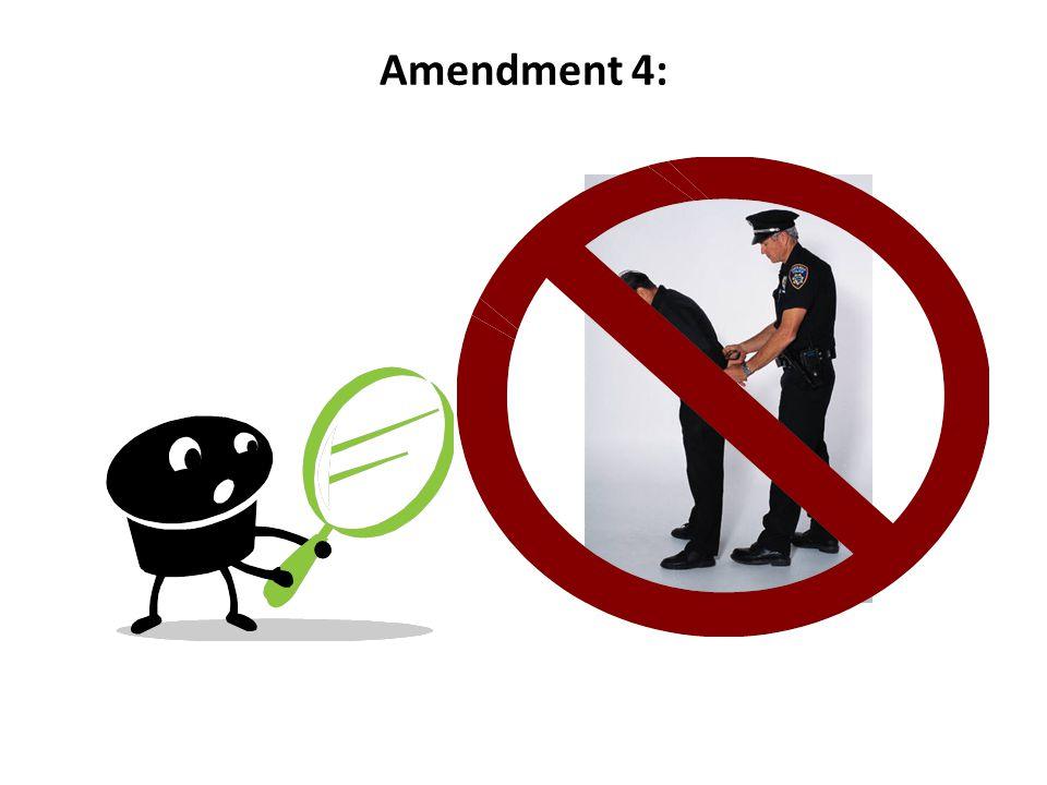 Amendment 4: