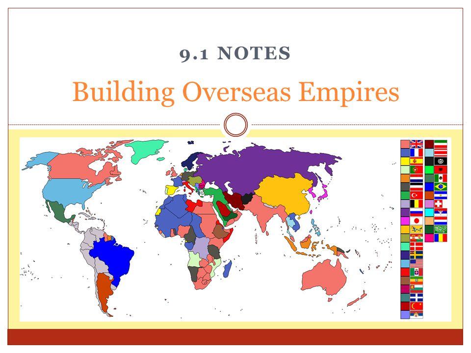 Building Overseas Empires