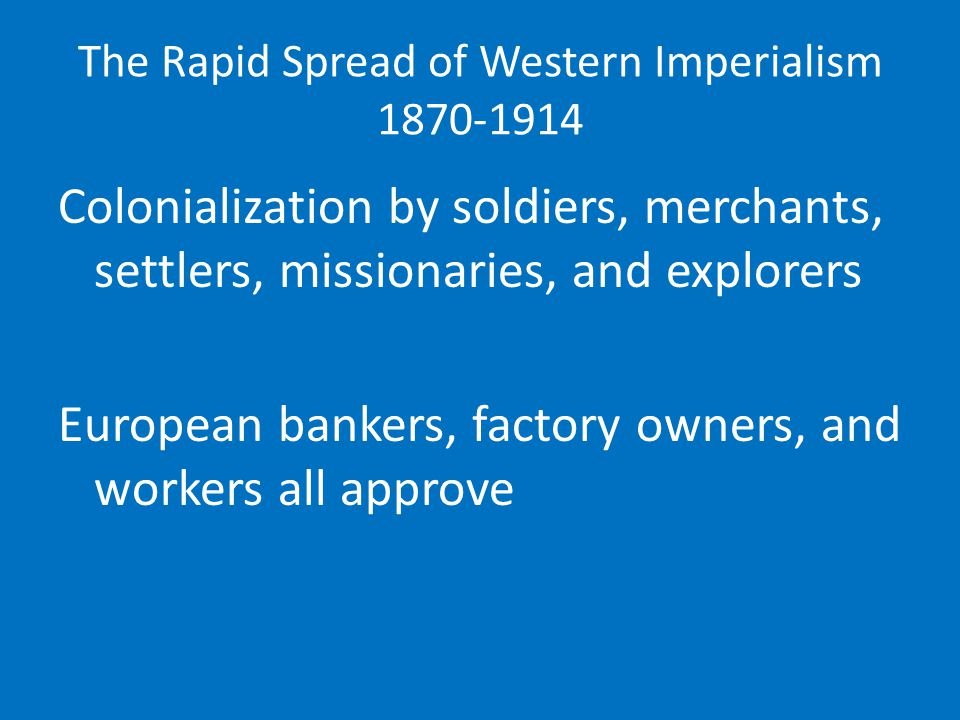 The Rapid Spread of Western Imperialism 1870-1914