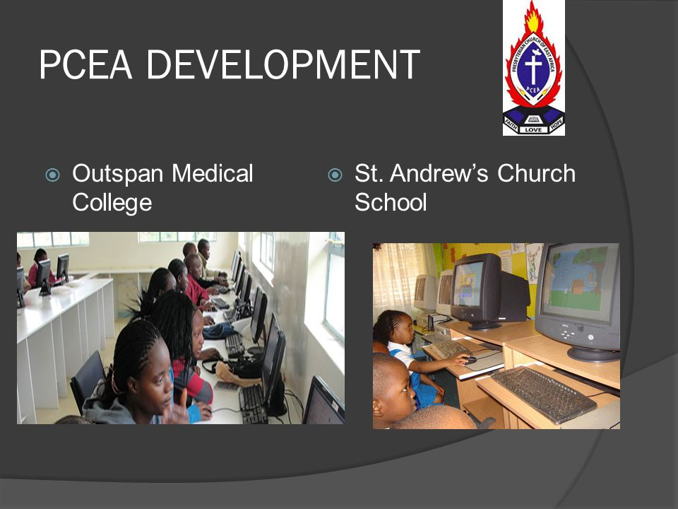 PCEA DEVELOPMENT Outspan Medical College St. Andrew's Church School