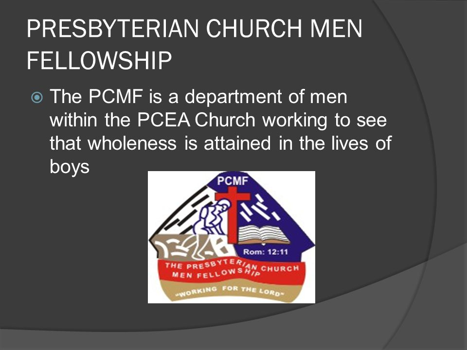 PRESBYTERIAN CHURCH MEN FELLOWSHIP