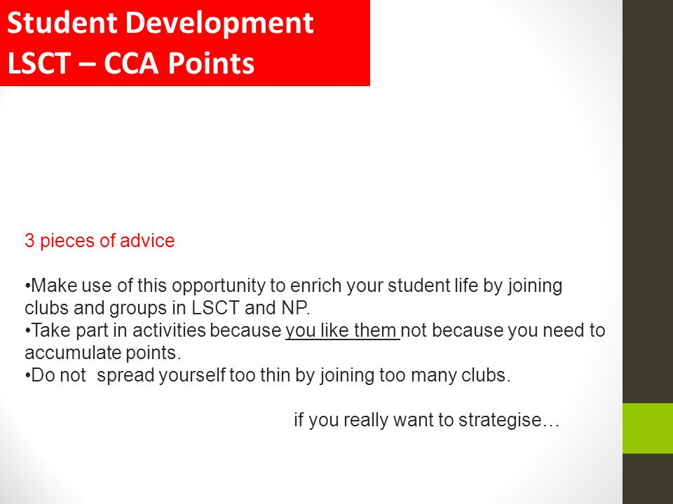 Student Development LSCT – CCA Points 3 pieces of advice