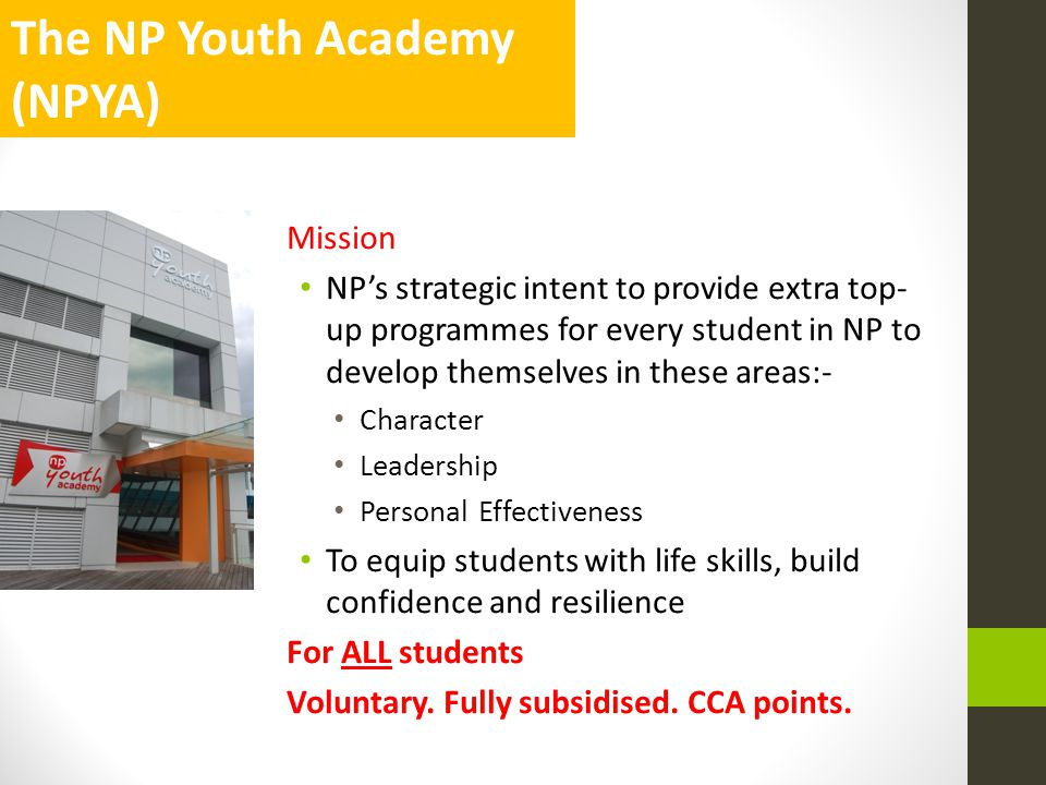 The NP Youth Academy (NPYA) Mission