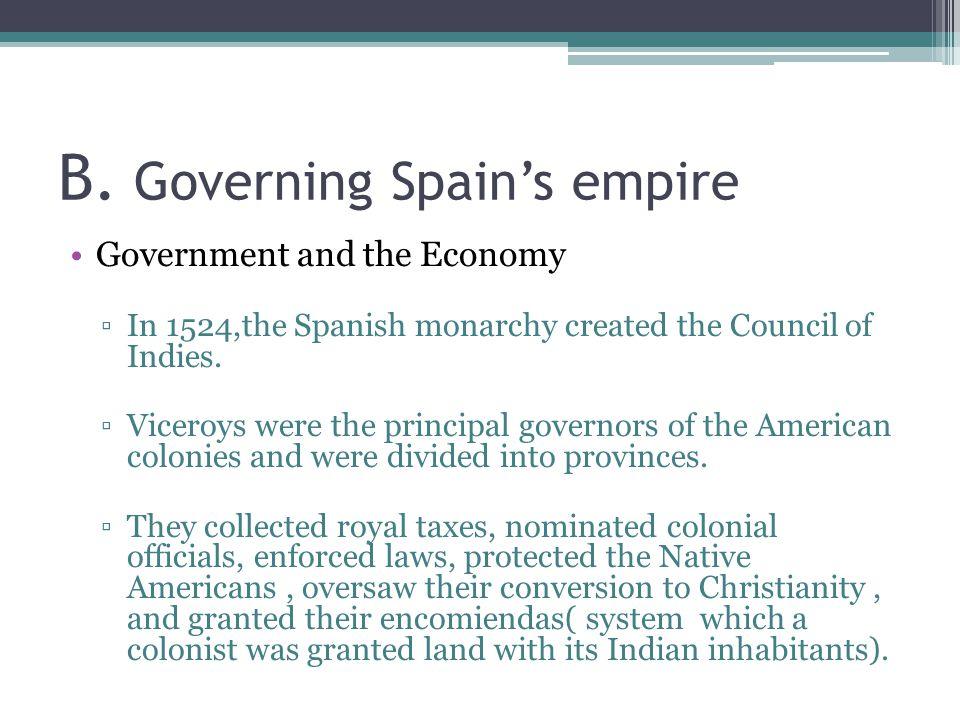 B. Governing Spain's empire