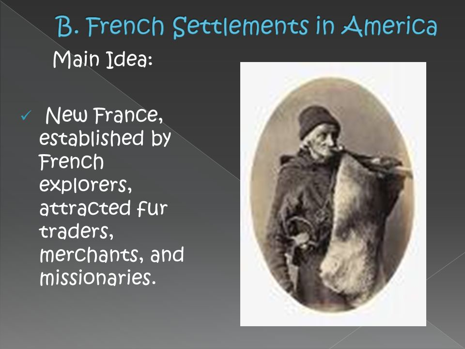 B. French Settlements in America