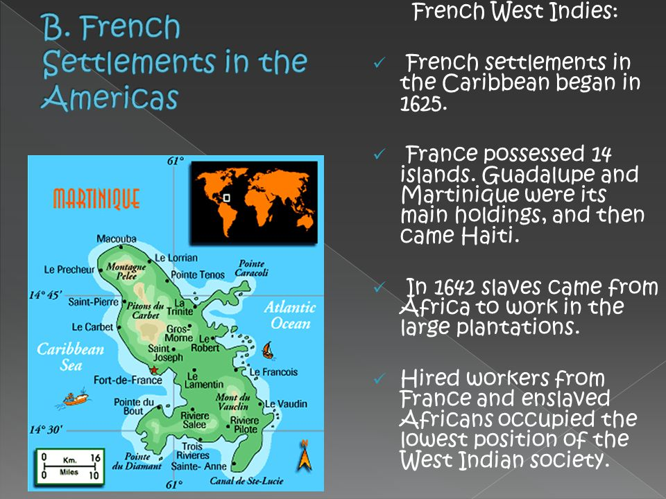 B. French Settlements in the Americas