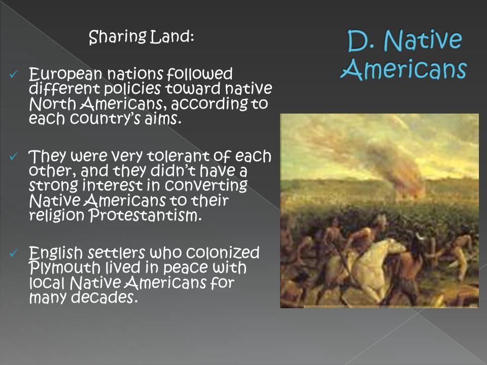 D. Native Americans Sharing Land: