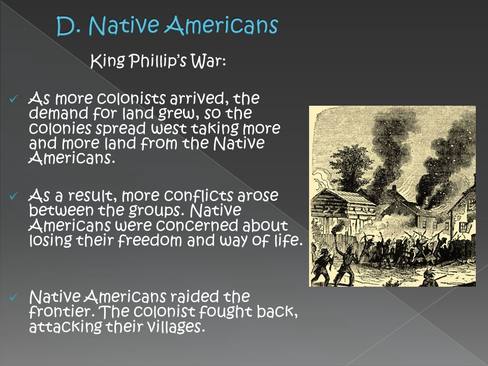 D. Native Americans King Phillip's War:
