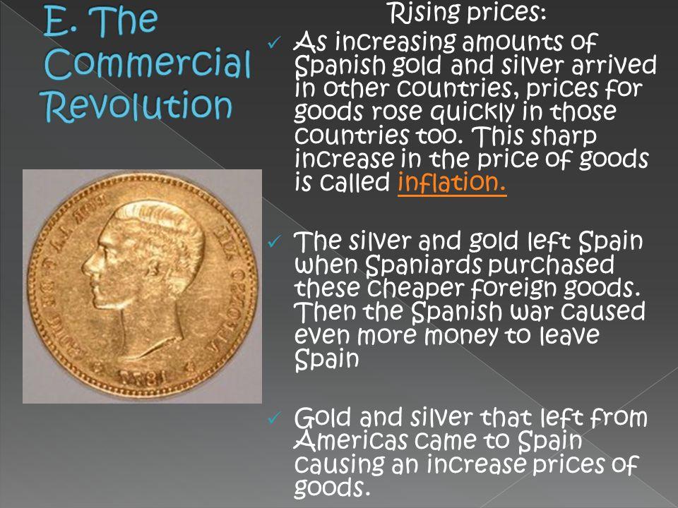 E. The Commercial Revolution