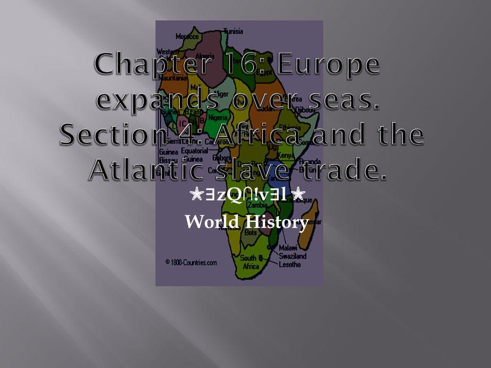 ✮∃zQ∩!v∃l ✮ World History