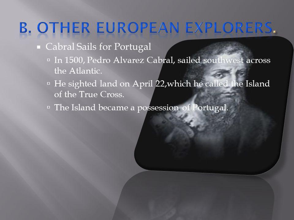 B. Other European Explorers.