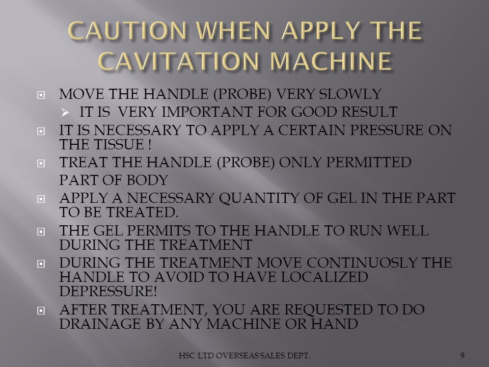 CAUTION WHEN APPLY THE CAVITATION MACHINE