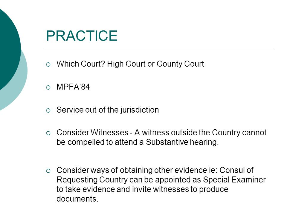 PRACTICE Which Court High Court or County Court MPFA'84