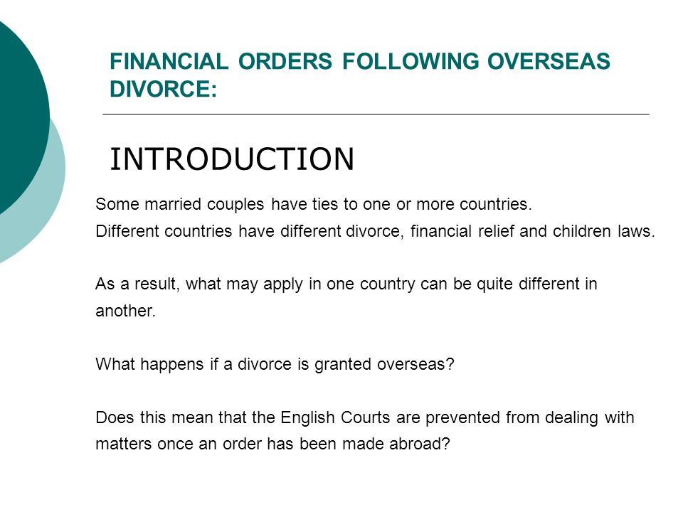 FINANCIAL ORDERS FOLLOWING OVERSEAS DIVORCE: